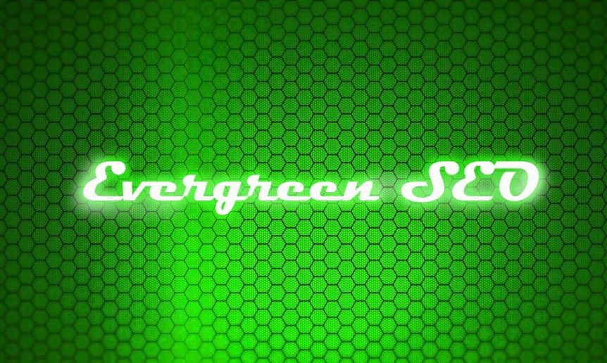 What is an Evergreen SEO Strategy