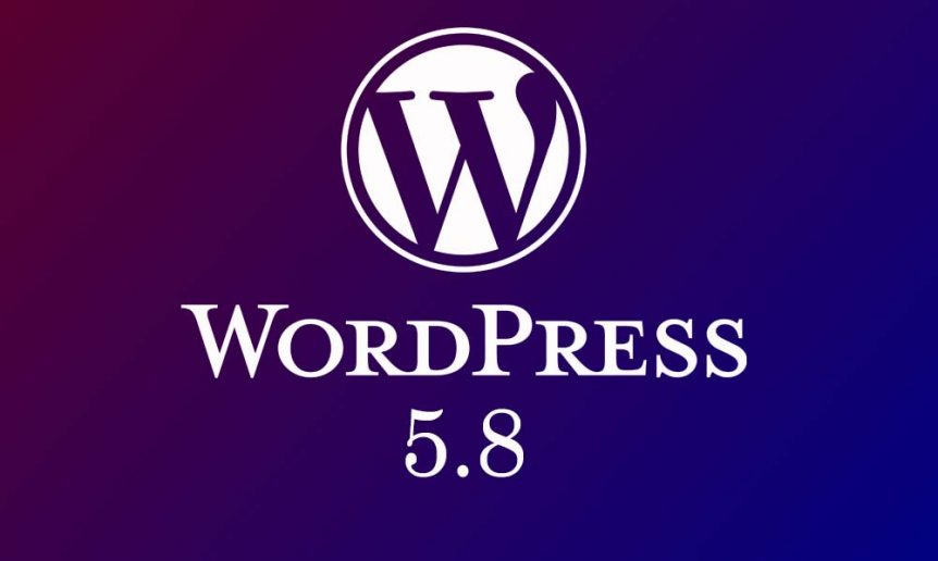 Changes Coming in WordPress 5.8